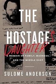 THE HOSTAGE'S DAUGHTER by Sulome Anderson