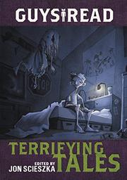 TERRIFYING TALES by Jon Scieszka