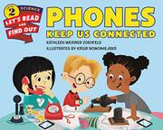 PHONES KEEP US CONNECTED by Kathleen Weidner Zoehfeld