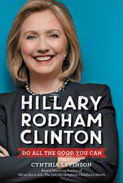 HILLARY RODHAM CLINTON by Cynthia Levinson