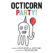 OCTICORN PARTY! by Kevin Diller
