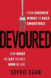 DEVOURED by Sophie Egan
