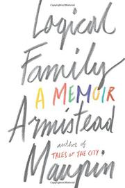 LOGICAL FAMILY by Armistead Maupin