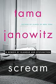 SCREAM by Tama Janowitz