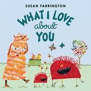 WHAT I LOVE ABOUT YOU by Susan Farrington