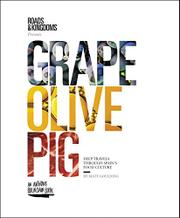 GRAPE, OLIVE, PIG by Matt Goulding