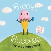 SWEET SUCCESS by Liz Reed