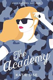 THE ACADEMY by Katie Sise