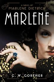 MARLENE by C.W. Gortner