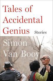 TALES OF ACCIDENTAL GENIUS by Simon Van Booy