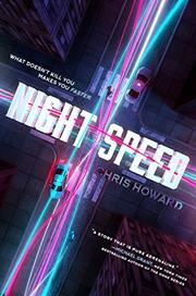 NIGHT SPEED by Chris Howard