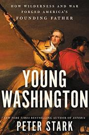 YOUNG WASHINGTON by Peter Stark