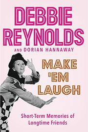 MAKE 'EM LAUGH by Debbie Reynolds