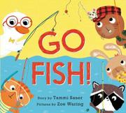 GO FISH! by Tammi Sauer