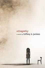 ALLEGEDLY by Tiffany D. Jackson