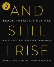 AND STILL I RISE by Henry Louis Gates Jr.