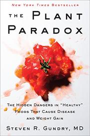 THE PLANT PARADOX by Steven R. Gundry