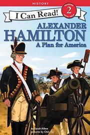 ALEXANDER HAMILTON by Sarah Albee