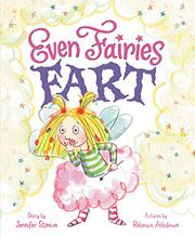 EVEN FAIRIES FART by Jennifer Stinson