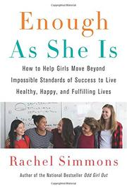 ENOUGH AS SHE IS by Rachel Simmons