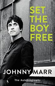 SET THE BOY FREE by Johnny Marr