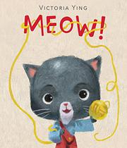 MEOW! by Victoria Ying