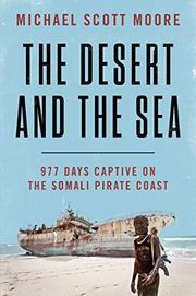 THE DESERT AND THE SEA by Michael Scott Moore