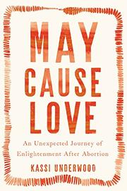MAY CAUSE LOVE by Kassi Underwood
