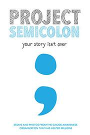 PROJECT SEMICOLON by Amy  Bleuel