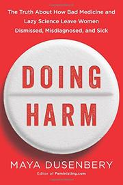 DOING HARM by Maya Dusenbery