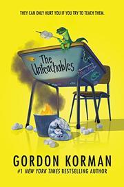THE UNTEACHABLES by Gordon Korman