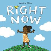 RIGHT NOW by Jessica Olien