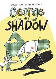 GEORGE AND HIS SHADOW by Davide Cali