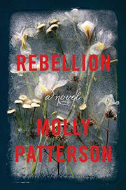 REBELLION by Molly Patterson