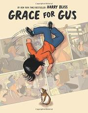 GRACE FOR GUS by Harry Bliss