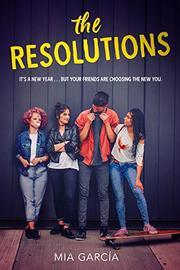 THE RESOLUTIONS by Mia García