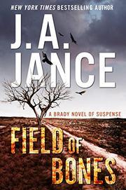 FIELD OF BONES by J.A. Jance