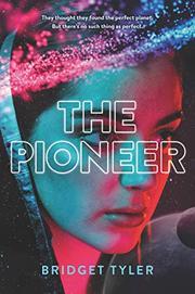 THE PIONEER by Bridget Tyler