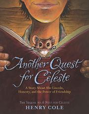 ANOTHER QUEST FOR CELESTE  by Henry Cole