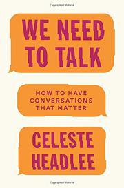 WE NEED TO TALK by Celeste  Headlee