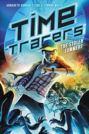 TIME TRACERS by Annabeth Bondor-Stone