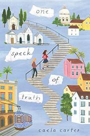 ONE SPECK OF TRUTH by Caela Carter