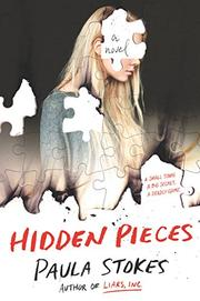 HIDDEN PIECES by Paula Stokes