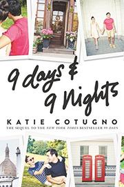 9 DAYS AND 9 NIGHTS by Katie Cotugno