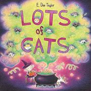 LOTS OF CATS by E. Dee Taylor