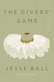 THE DIVERS' GAME by Jesse Ball