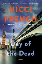 THE DAY OF THE DEAD  by Nicci French