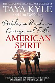 AMERICAN SPIRIT by Taya Kyle