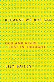 BECAUSE WE ARE BAD by Lily Bailey
