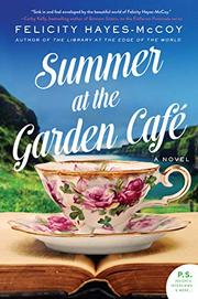 SUMMER AT THE GARDEN CAFE by Felicity  Hayes-McCoy